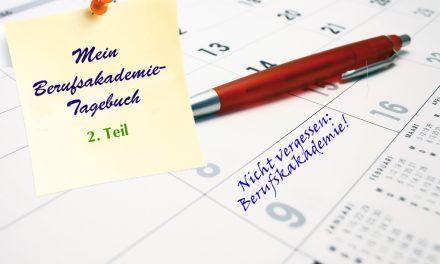 Berufsakademie-Tagebuch, Teil 2: Die erste Woche ist schon vorbei!
